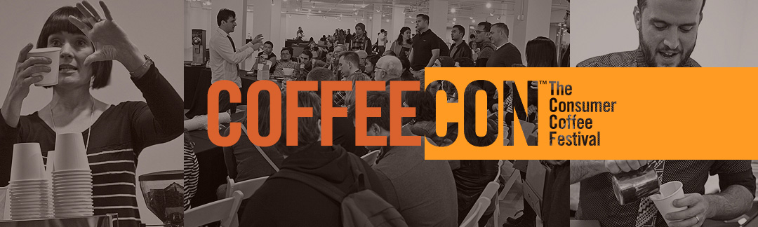 Coffee Con - The Consumer Coffee Festival - 2018 in Los Angeles, New York, Seattle, and Chicago