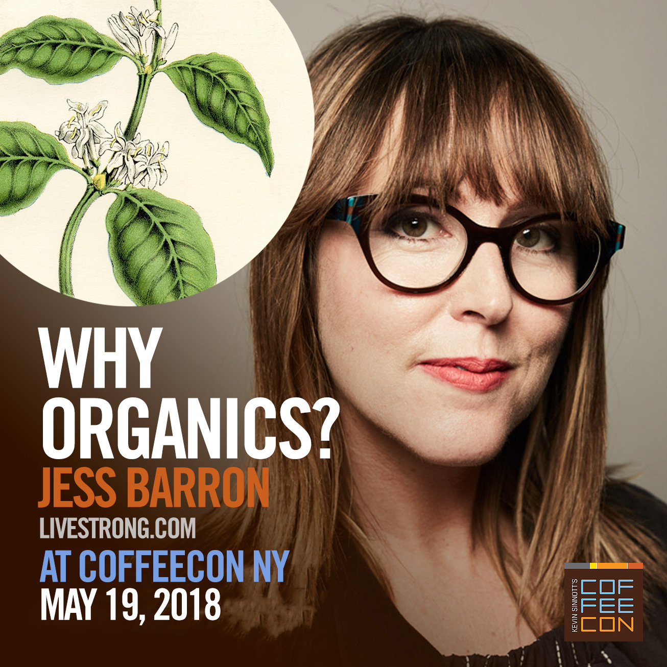 Why Organics with Jess Barron at CoffeeConNY